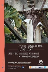 Festival land art 2015 : Art et paysage au coeur des Méditerranées - 2ème édition - Rayol-Canadel-sur-Mer - Juin 2015