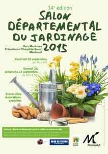 34e édition du Salon Départemental du Jardinage - Montreuil - Septembre 2015