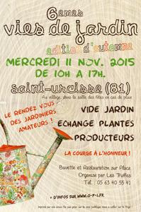 6èmes Vies de jardin - Edition d'automne - Saint-Urcisse - Novembre 2015