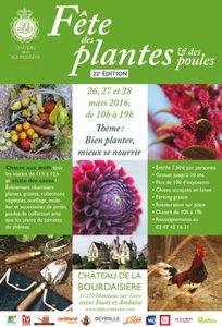22e Fête des Plantes et des Poules - Bourdaisière - Montlouis-sur-Loire - Mars 2016
