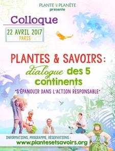 Plantes et savoirs : dialogue des cinq continents - Paris - Avril 2017