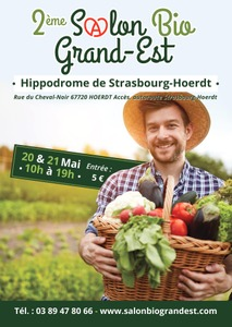 2ème Salon Bio Grand Est - Strasbourg - Mai 2017