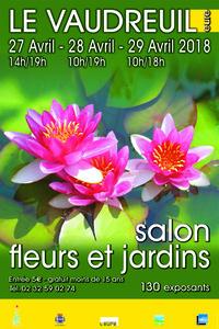 Salon Fleurs et Jardins du Vaudreuil - Vaudreuil (le) - Avril 2018