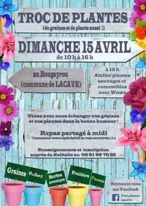 Troc plantes de Lacave - Lacave  - Avril 2018
