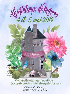 Le Printemps de Mornay : Art et Jardin - St Pierre de l'Isle - Mai 2019