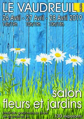 Salon Fleurs et Jardins du Vaudreuil - Le vaudreuil - Avril 2019