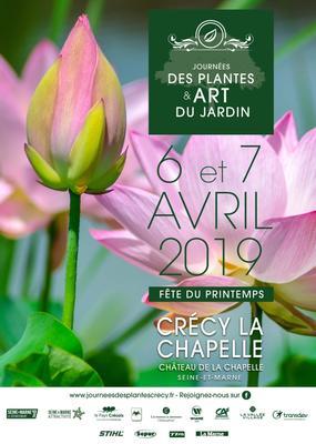 Journées des Plantes & Art du Jardin - CRÉCY-LA-CHAPELLE - Avril 2019