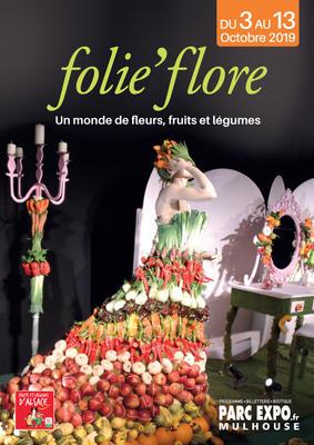 Folie'Flore - 19e édition - Mulhouse - Octobre 2019