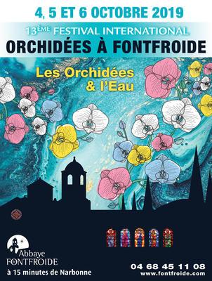 """12e Festival international """"Orchidées à Frontfoide"""" - NARBONNE - Octobre 2019"""